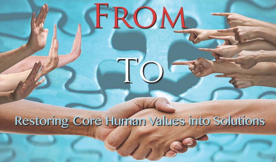 Restoring core human values into solutions